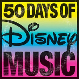 50 Days of Disney Music